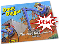Doug the Digger's NEW Book - The Need for Listening